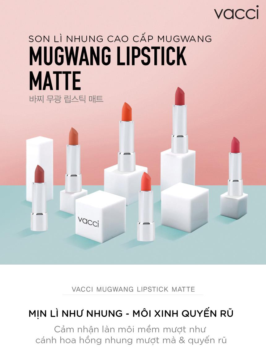 Son lì nhung lâu trôi Vacci Mugwang Matte Lipstick